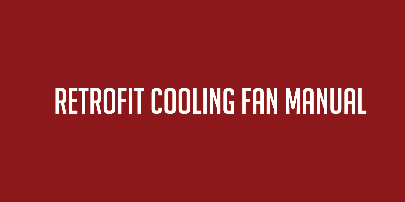 Retrofit Cooling Fan Manual