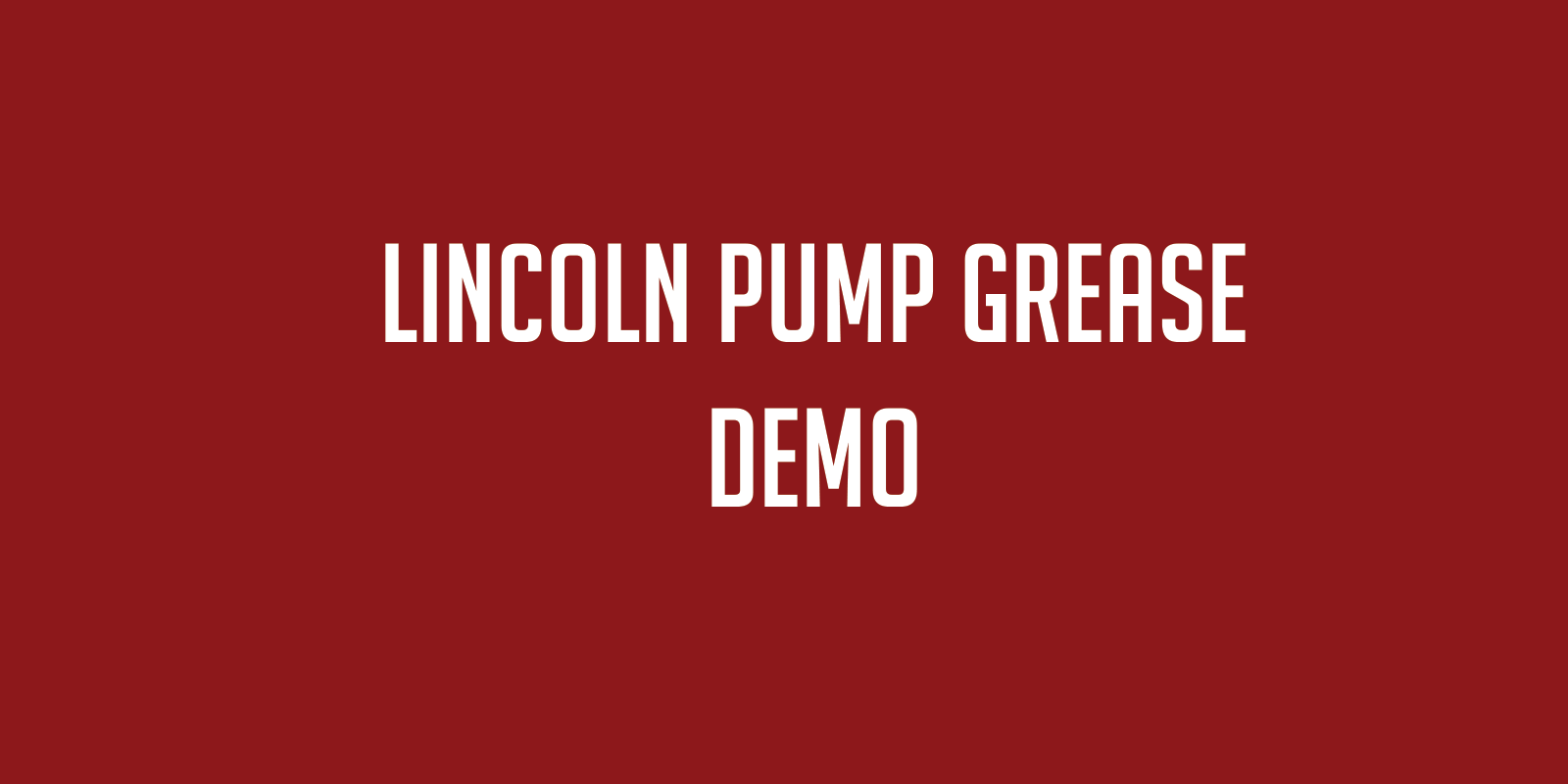 Lincoln Pump Grease
